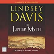 The Jupiter Myth: Marcus Didius Falco, Book 14 | [Lindsey Davis]