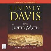 The Jupiter Myth: Marcus Didius Falco Mysteries | [Lindsey Davis]