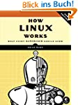 How Linux Works: What Every Superuser...
