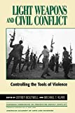 img - for Light Weapons and Civil Conflict book / textbook / text book