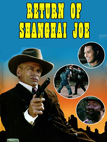 Return of Shanghai Joe