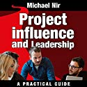 Influence and Leadership: Building Rapport in Teams (       UNABRIDGED) by Michael Nir Narrated by Barbara H. Scott