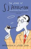 The World of SJ Perelman: The Marx Brother's Greatest Scriptwriter
