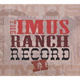 The Imus Ranch Record II ~ Various Artists