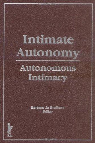 Intimate Autonomy: Autonomous Intimacy
