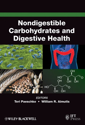 Nondigestible Carbohydrates And Digestive Health (Institute Of Food Technologists Series)