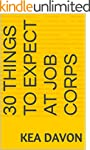 30 Things to Expect At Job Corps