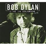 DYLAN, BOB - LIVE IN COLORADO 1976