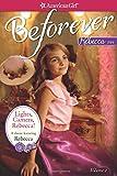 img - for Lights, Camera, Rebecca!: A Rebecca Classic Volume 2 (American Girl Beforever Classic) book / textbook / text book
