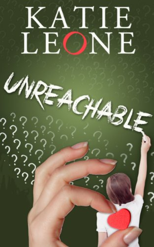 Unreachable by Katie Leone ebook deal