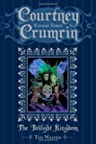 Courtney Crumrin Volume 3: The Twilight Kingdom by Ted Naifeh