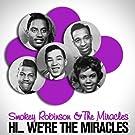 Hi... We're the Miracles (Original 1961 Album - Digitally Remastered)