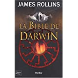 La Bible de Darwinpar James Rollins