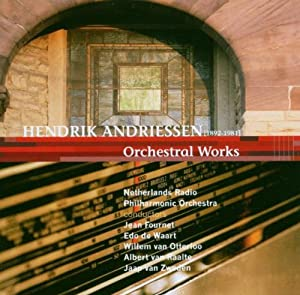 Andriessen - Orchestral Works by Etcetera