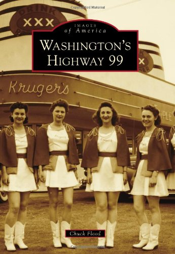 Washington's Highway 99 (Images of America)
