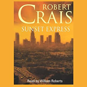 Sunset Express | [Robert Crais]