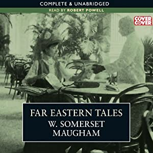 Far Eastern Tales | [W. Somerset Maugham]