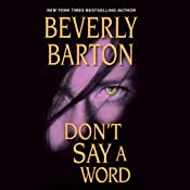 Don't Say a Word | [Beverly Barton]