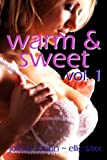 Warm and Sweet, Vol. 1