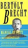 Manual of Piety: Die Hauspotille (Brecht, Bertolt) (0802132456) by Brecht, Bertolt
