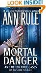 Mortal Danger (Ann Rule's Crime Files...