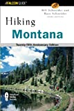 Hiking Montana, 3rd: 25th Anniversary Edition (State Hiking Guides Series)