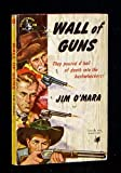 img - for Wall of guns book / textbook / text book