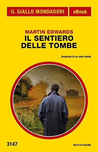 Il sentiero delle tombe Il Giallo Mondadori PDF