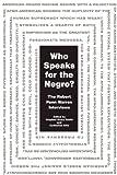 Who Speaks for the Negro?: The Robert Penn Warren Interviews