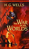 The War of the Worlds (Bantam Classics)