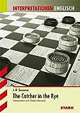 Interpretationen - Englisch Salinger: The Catcher in the Rye