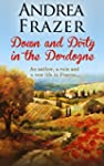 Down and Dirty in the Dordogne (Engli...