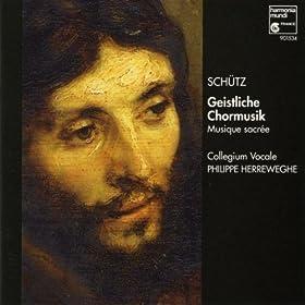 Sch�tz: Geistliche Chormusik