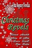 Christmas Revels: Four Regency Novellas