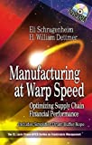 img - for Manufacturing at Warp Speed: Optimizing Supply Chain Financial Performance: 1st (First) Edition book / textbook / text book