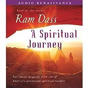 A Spiritual Journey | [Ram Dass]