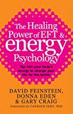 The Healing Power Of EFT and Energy Psyc...