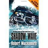 Shadow Wave (Cherub)by Robert Muchamore