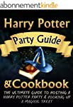 Harry Potter Party Guide & Cookbook:...