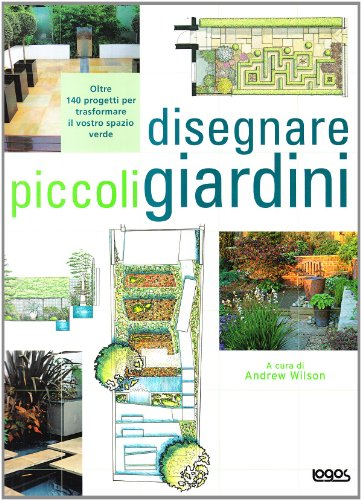 Disegnare piccoli giardini logos libri for Disegnare giardini