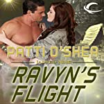 Ravyn's Flight: Jarved Nine, Book 1 (       UNABRIDGED) by Patti O'Shea Narrated by Alex Barrett