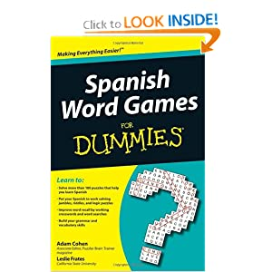 Spanish Word Games For Dummies Adam Cohen, Leslie Frates
