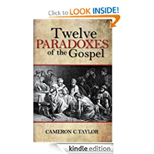 Twevle Paradoxes of the Gospel