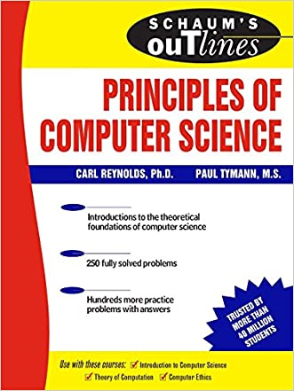 Schaum's Outline of Principles of Computer Science (Schaum's Outlines)