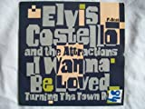 I Wanna Be Loved – Elvis Costello
