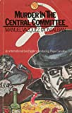 Murder in the Central Committee (Pluto Crime) (0861047478) by Vazquez Montalban, Manuel