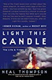 img - for Light This Candle: The Life and Times of Alan Shepard book / textbook / text book
