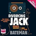 Divorcing Jack | Colin Bateman