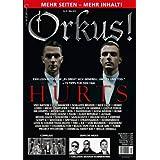 Orkus! März 2013 mit HURTS, Schlafes Bruder, Mesh, Cultus Ferox, Faderhead, KMFDM, Welle:Erdball, Miserylab, Faun...