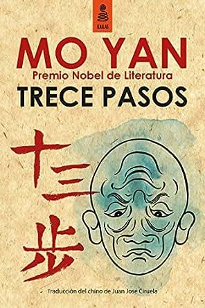 Amazon.com: Trece pasos (Spanish Edition) eBook: Mo Yan, Juan José